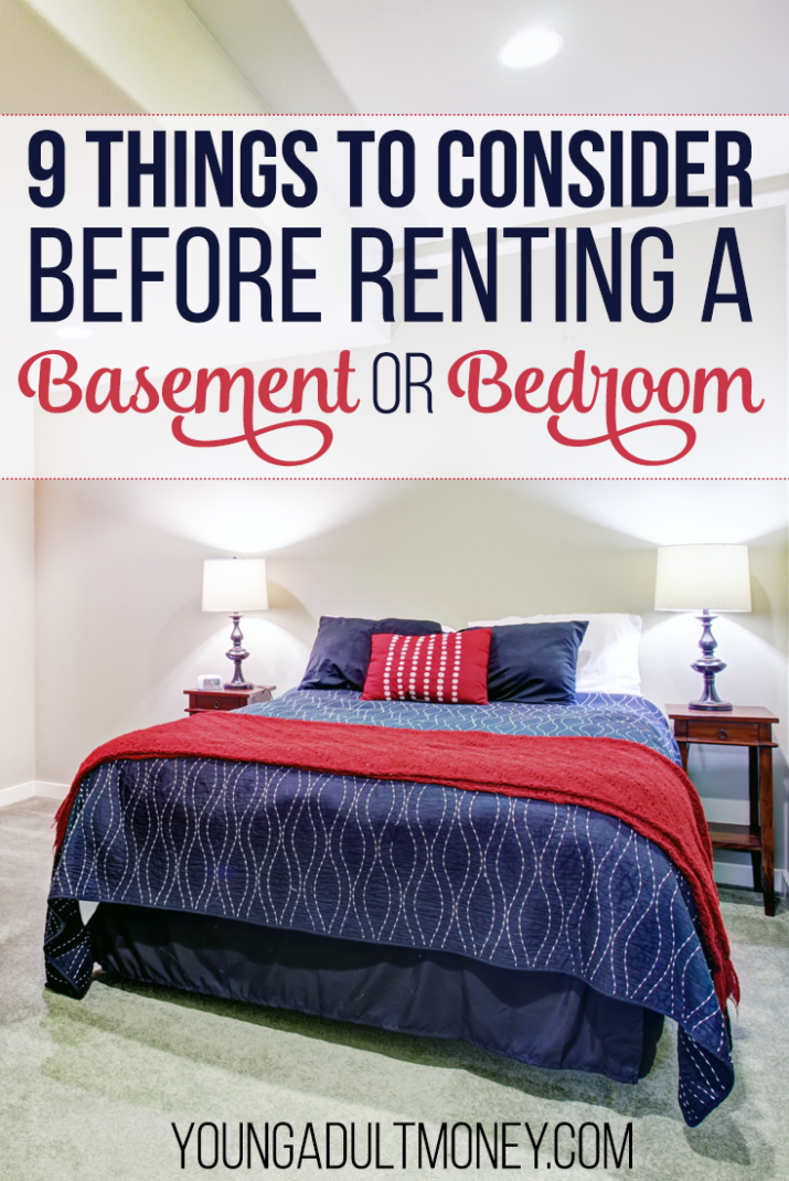 Do you want to make more money by renting out a part of your house? First read these 9 things to consider before renting a basement or bedroom.