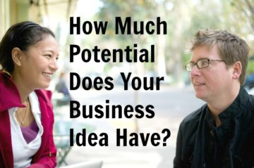 How Much Potential Does Your Business Idea Have