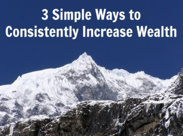 Simple Ways to Consistently Increase Wealth