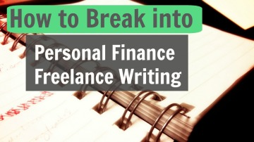 How to Break into Personal Finance Freelance Writing