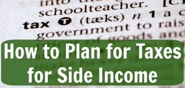 How to Plan for Taxes for Side Income