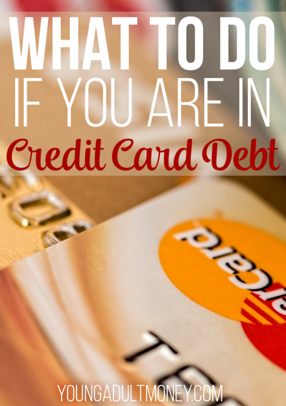 Credit Card Debt is stressful. We tell you what to do if you are in credit card debt, including specific action items to get out of credit card debt.