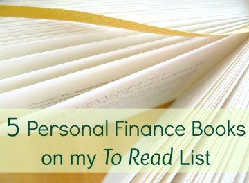 5 Personal Finance Books on my To Read List