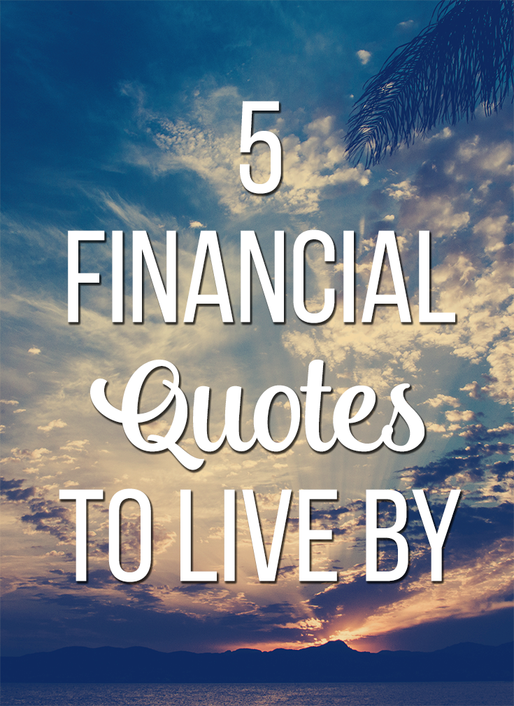 60 Financial Quotes To Live By Young Adult Money Stunning Financial Quotes