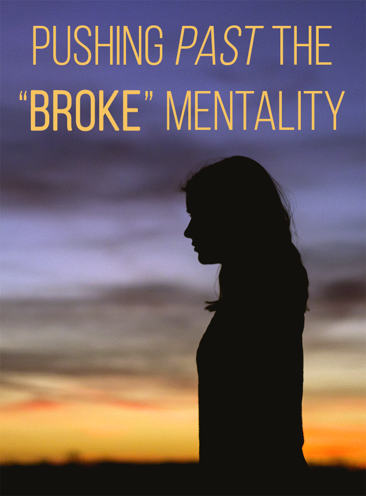 """Do you find yourself feeling like you can't get ahead with money? You need to push past the """"broke"""" mentality and take back control. Here's how to do it."""