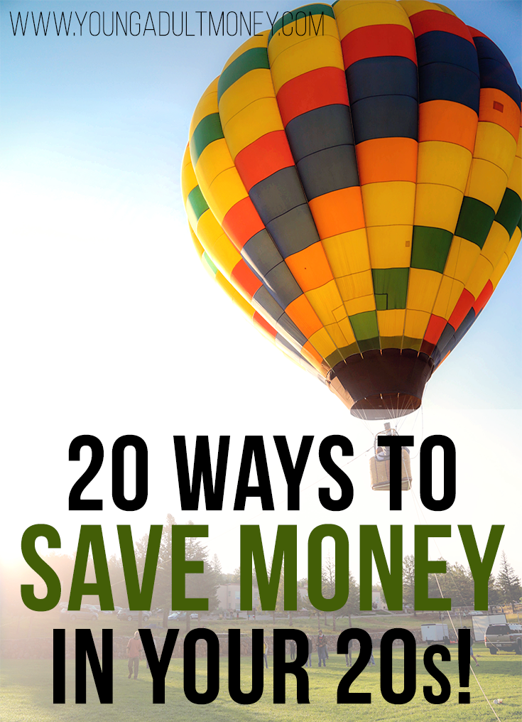 20 Ways to Save Money In Your 20s