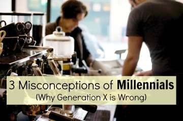 3 Misconceptions of Millennials