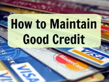 How to Maintain Good Credit 2
