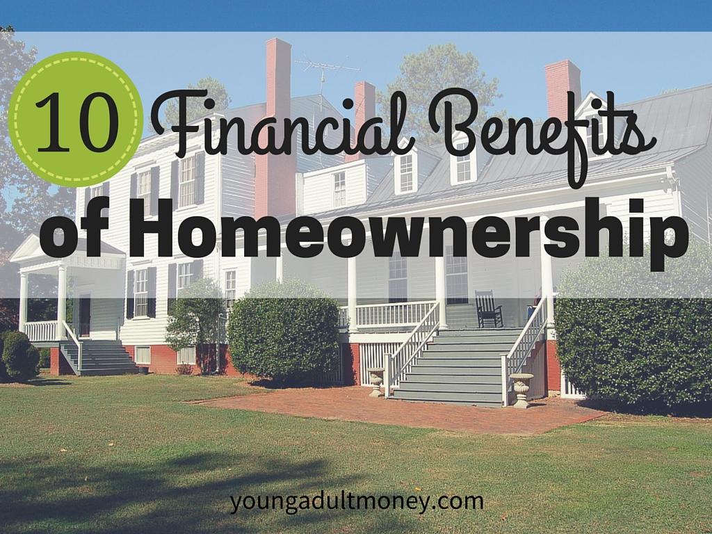 10 Financial Benefits of Homeownership