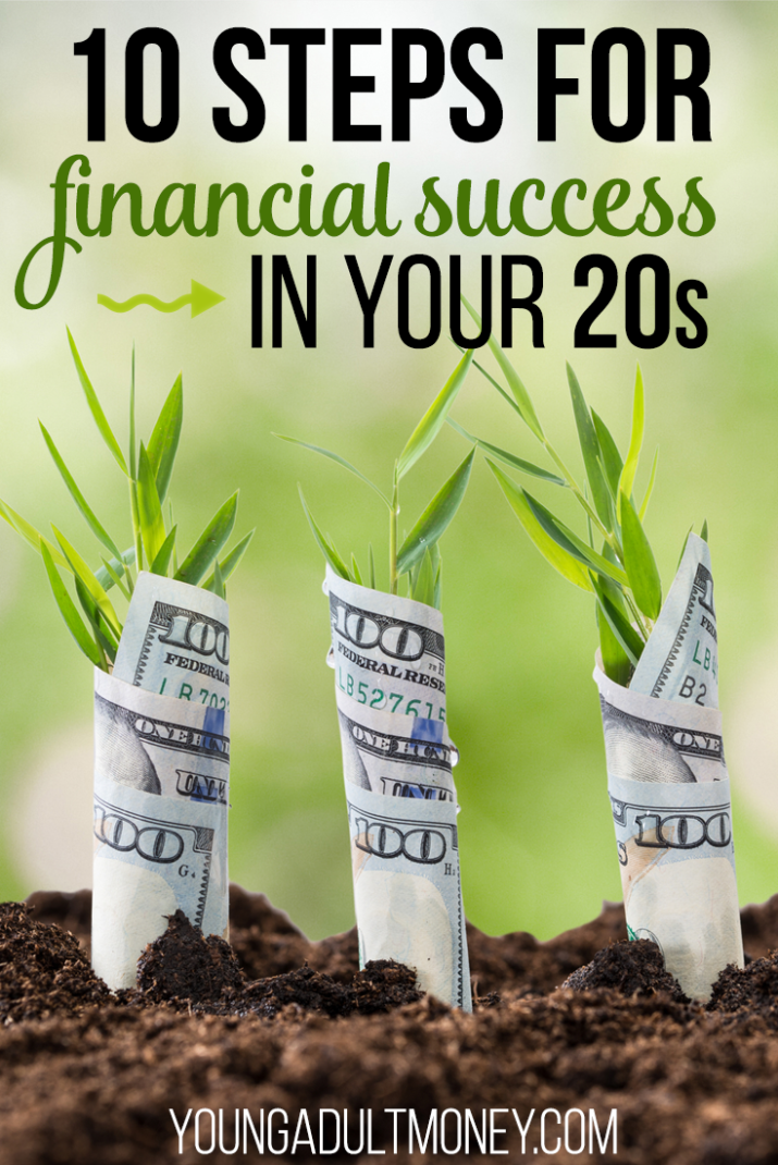 10 steps to financial success in your 20s