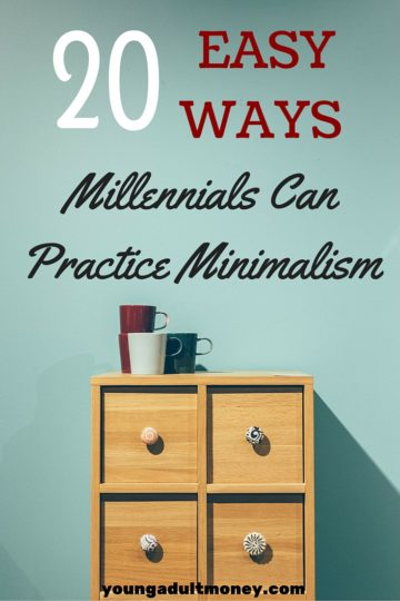 Do you want to practice minimalism but don't know where to start? We have 20 easy ways millennials can practice minimalism in this post.