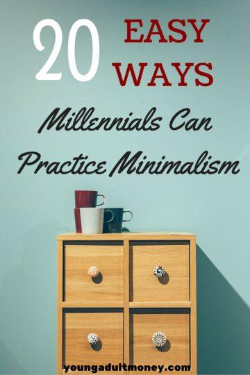 20 Easy Ways Millennials Can Practice Minimalism