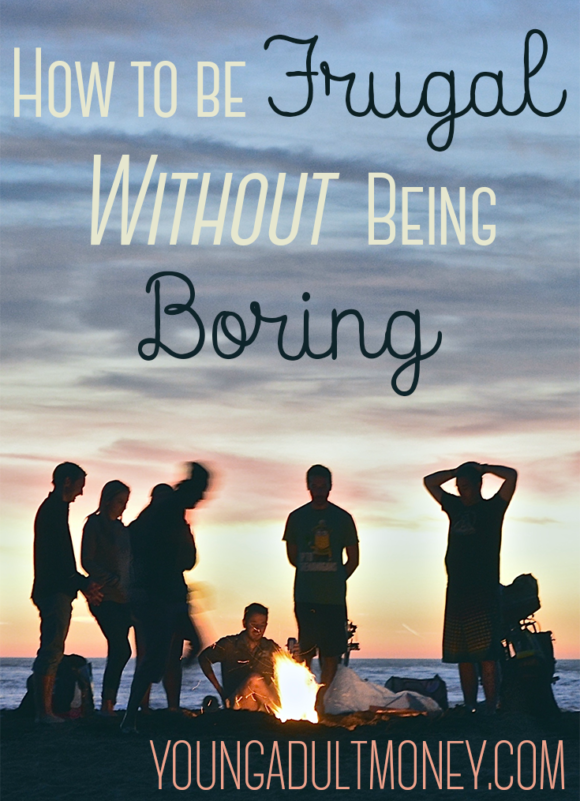 how to be frugal without being boring