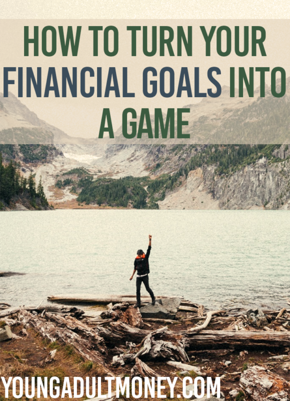 Having trouble getting motivated to get your money in order? Here's how you can turn your financial goals into a game to make things more interesting.
