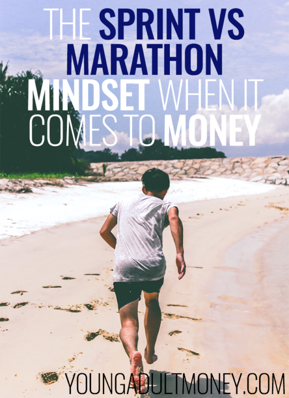 """We've all heard """"life is a marathon, not a sprint,"""" but when it comes to money, the sprint vs marathon debate continues on. Which mindset is the best?"""