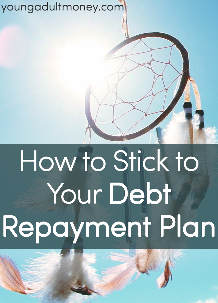 how to stick to your debt repayment plan