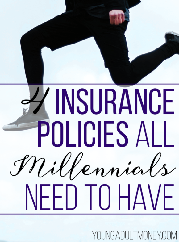 Insurance policies are typically ignored by millennials, but shouldn't be. Here are 4 insurance policies for millennials to think about before it's too late!