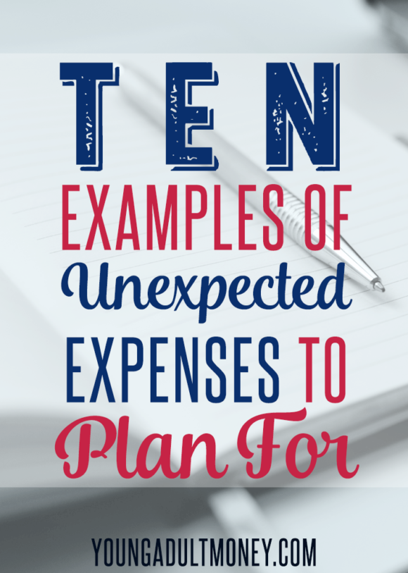 Do unexpected expenses throw your financial situation for a loop? Here are 10 times it pays to plan ahead and what costs you need to consider saving for.