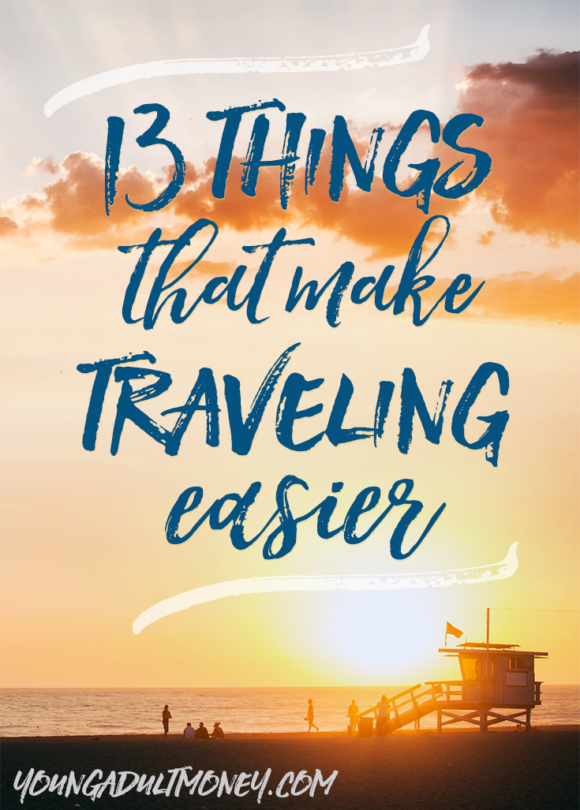 Make traveling easier by taking these 13 must-have items with you. Perfect for trips of any length!