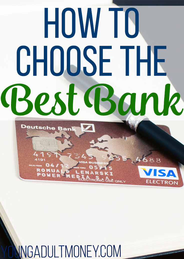 How To Choose The Best Bank
