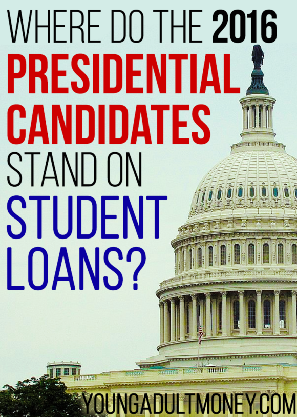 The issue of student loan reform has taken center stage for millennials in the 2016 Presidential race. Here's where the candidates stand on student loans.