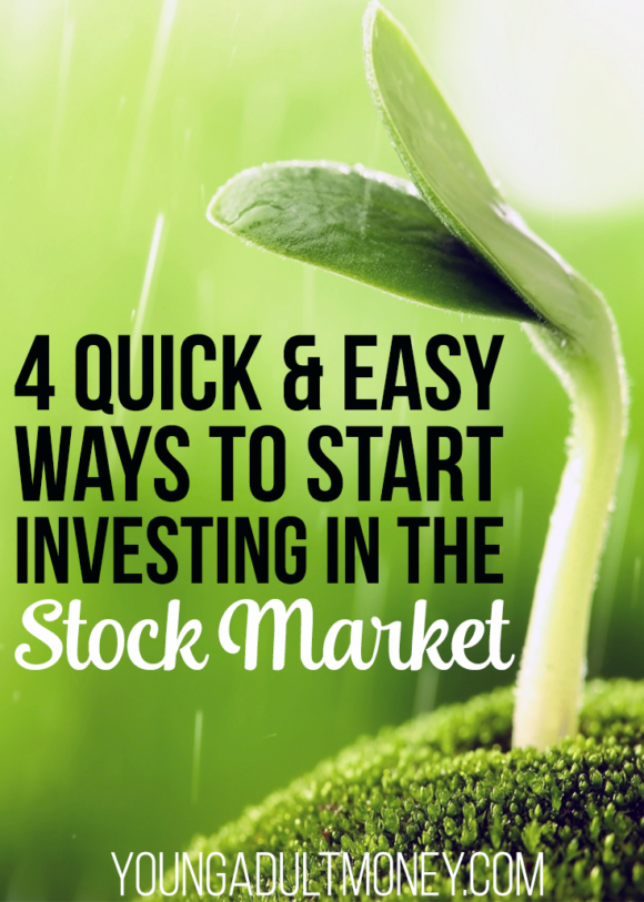 4 Quick and Easy Ways to Start Investing in the Stock Market
