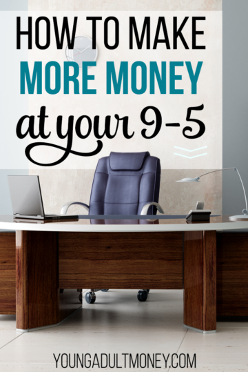 how to make more money at your 9-5