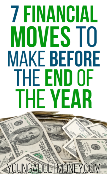 7 Financial Moves to Make Before Year-End