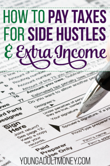 How to Pay Taxes for Side Hustles and Extra Income