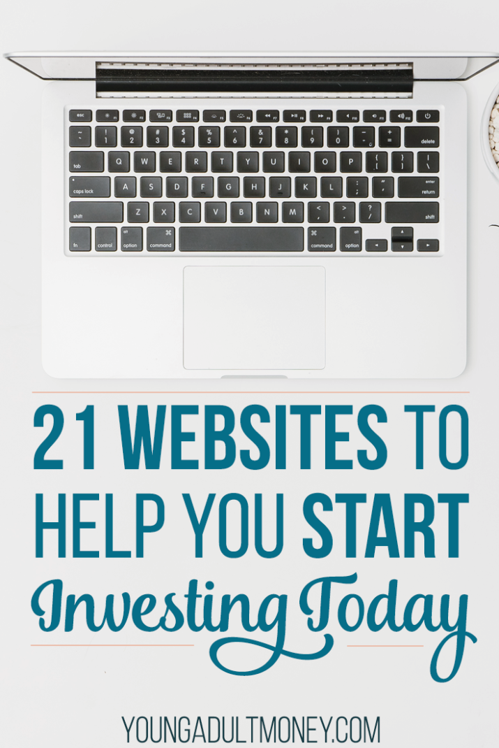 Investing can be an intimidating thing to start. How do you know what is right for you? Here are 21 websites to help you start investing.