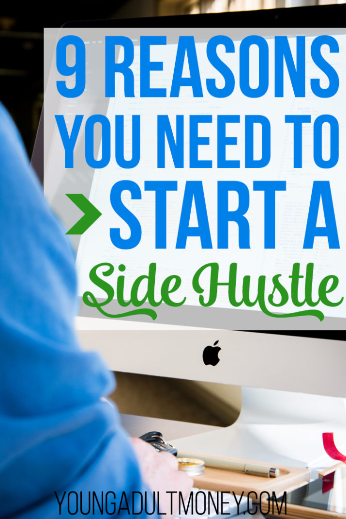 A side hustle can have a tremendous impact on your life, regardless of your circumstance. Here's 9 reasons you need to start a side hustle.