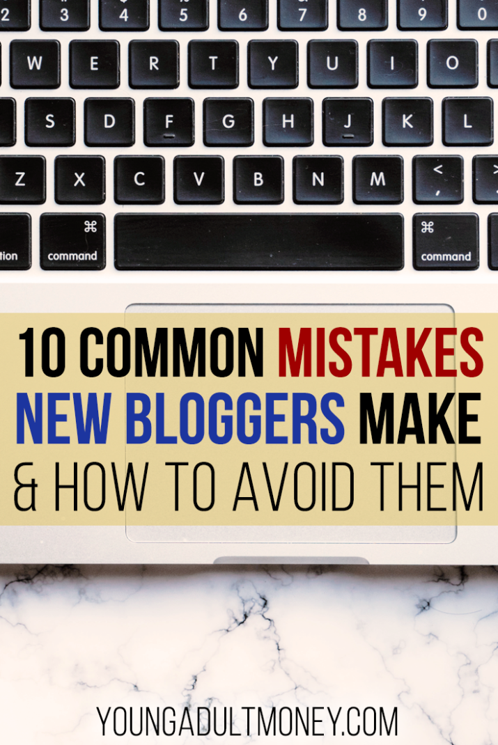 New to blogging? Here are 10 mistakes to avoid, and a guide to what you should be doing instead.
