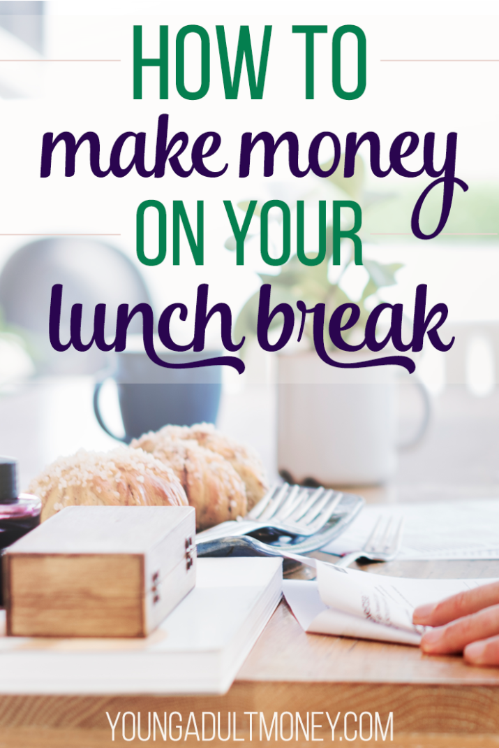 Monetize your lunch break? Why yes! When you're off the clock but still at work, consider these 7 ideas for making money on your lunch break.