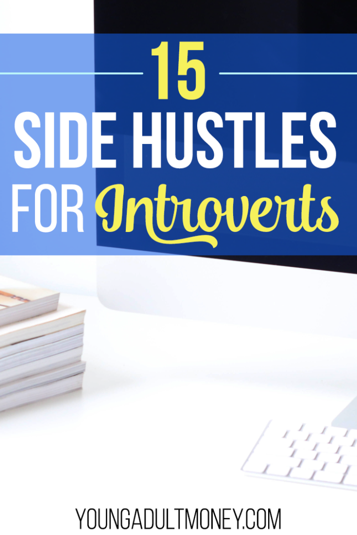 Everyone can earn extra money through a side hustle, and this doesn't exclude introverts. There are plenty of ways to make money without ever having to leave your home.