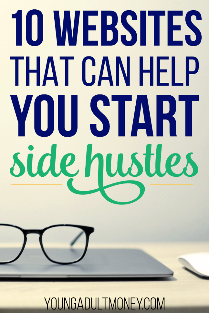 Not sure how to start making money with a side hustle? These 10 websites will help.