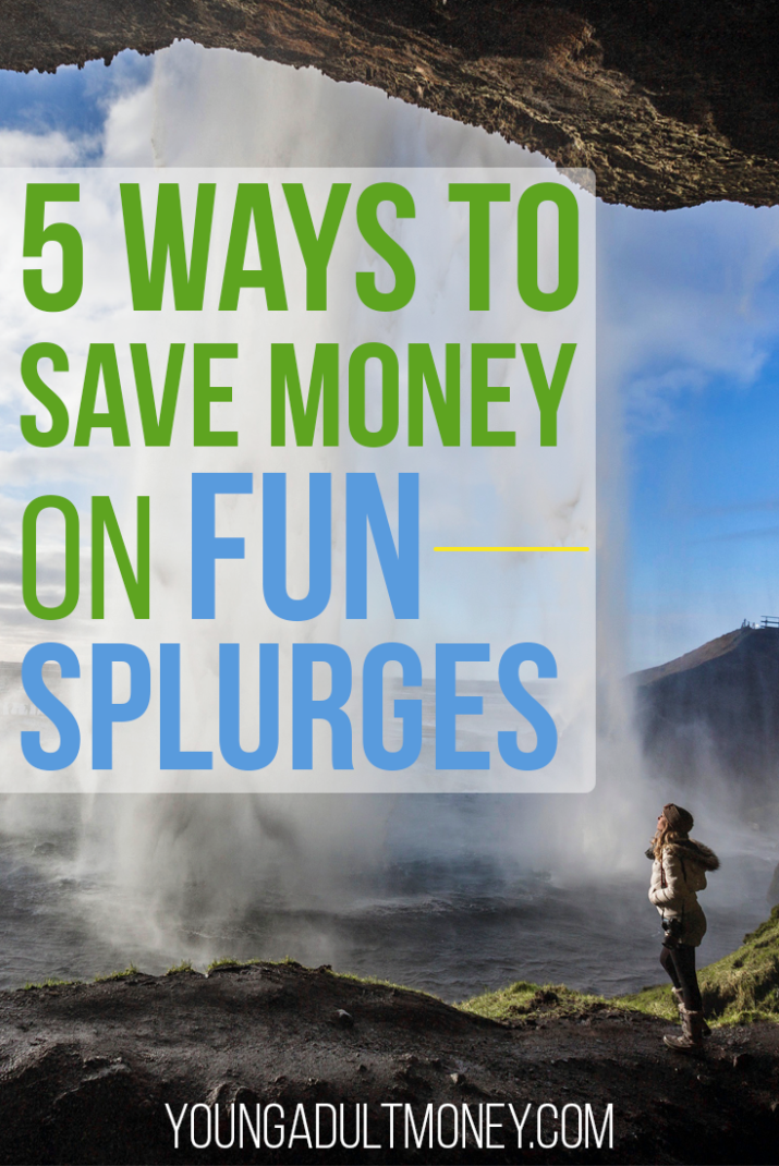 Everyone has splurges from time to time. Here are 5 effective ways to save money on your splurges & keep your budget intact.