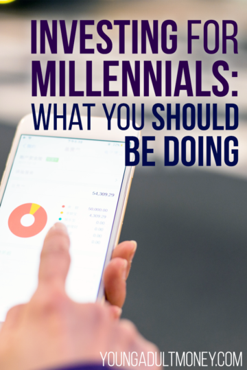 Investing for Millennials What You Should be Doing
