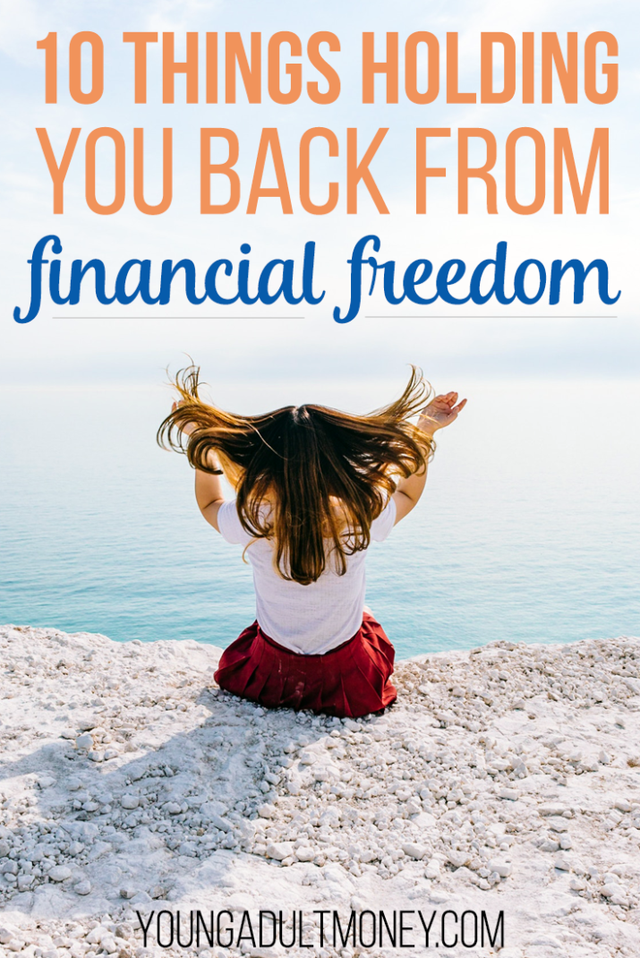 What is holding you back from meeting your financial goals? Whether or not we realize it, there are often many obstacles we will face on the way to financial freedom. Be aware of these 10 challenges and you can then work to overcome them.