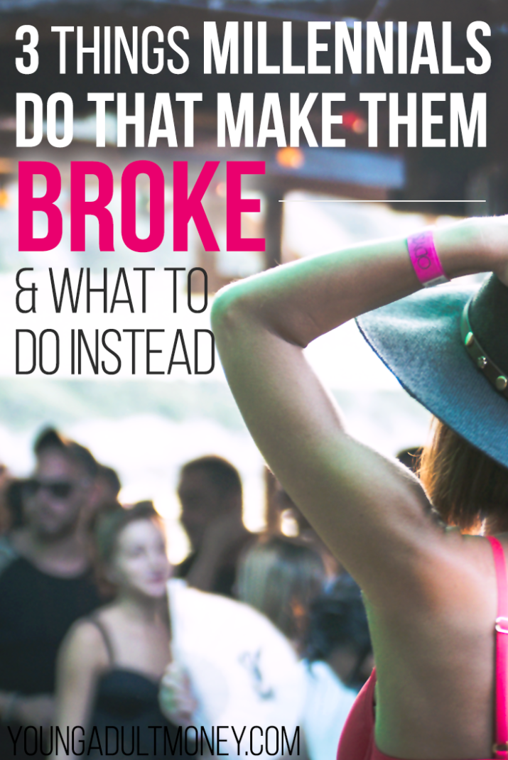 Why do millennials get a bad rep for managing money? Because we suck at it. Are you doing these three things that are making you broke? Here's how to stop.