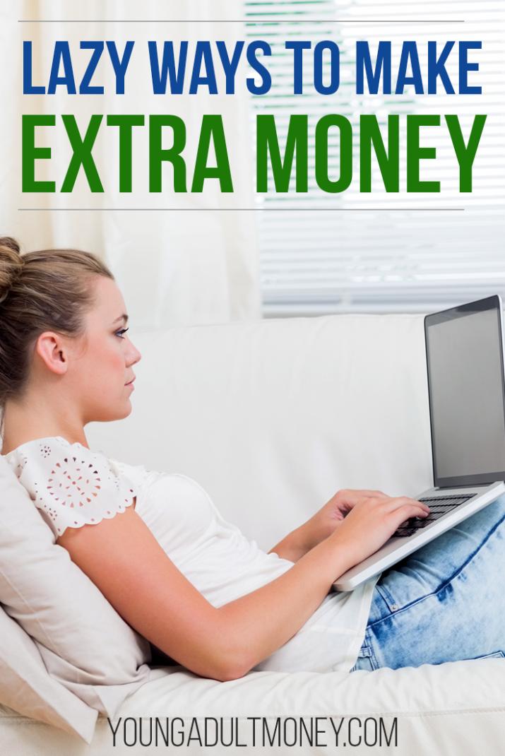 lazy ways to make extra money