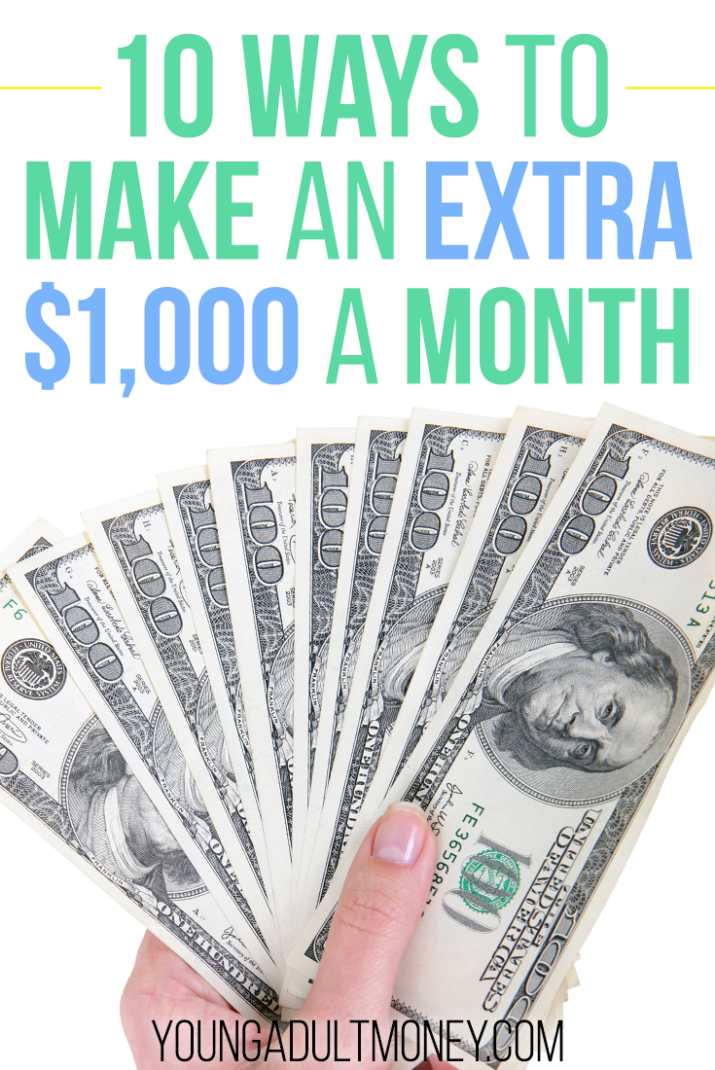 10 Ways to Make an Extra $1,000 a Month | Young Adult Money