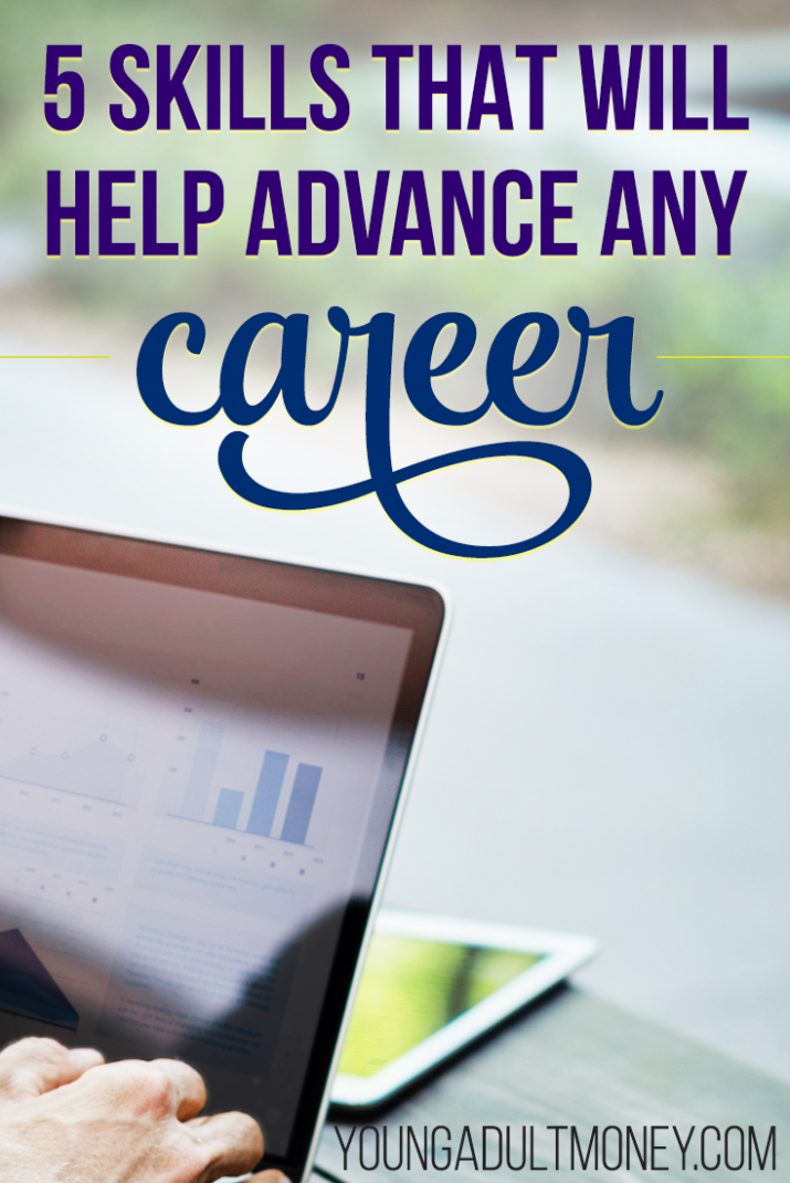 There are skills that will help you, no matter what your career. Here are 5 skills to learn to advance any career.