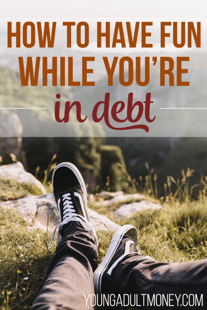 Who says you can't have fun while paying off debt? Here's how you can live a little without interfering with your debt repayment plan.