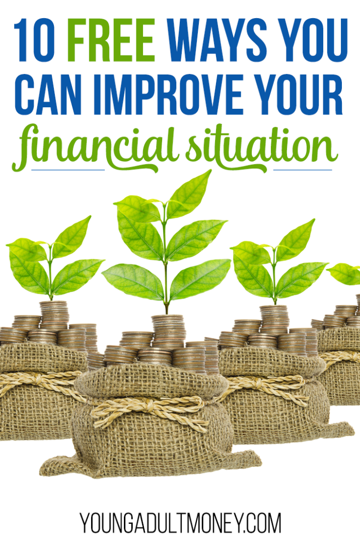 Improving your financial situation doesn't have to involve spending money. Here are 10 free things you can do to improve your finances.