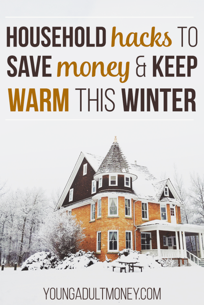 Save money on heat this Winter by trying out these house hacks.