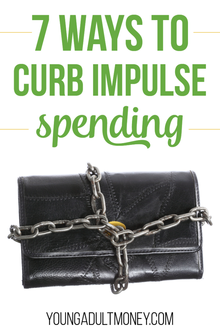 In order to truly curb your impulse spending, it comes down to assessing your willpower. Here are seven different ways to curb impulse purchases.