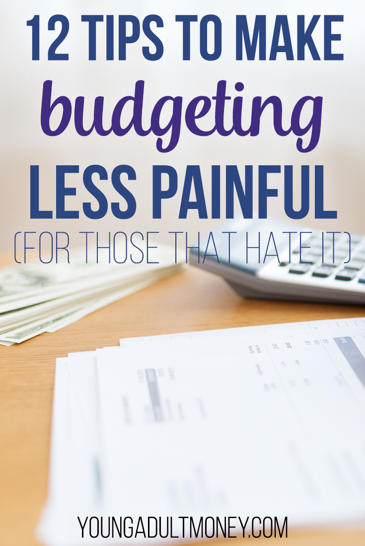 12 tips to make budgeting less painful