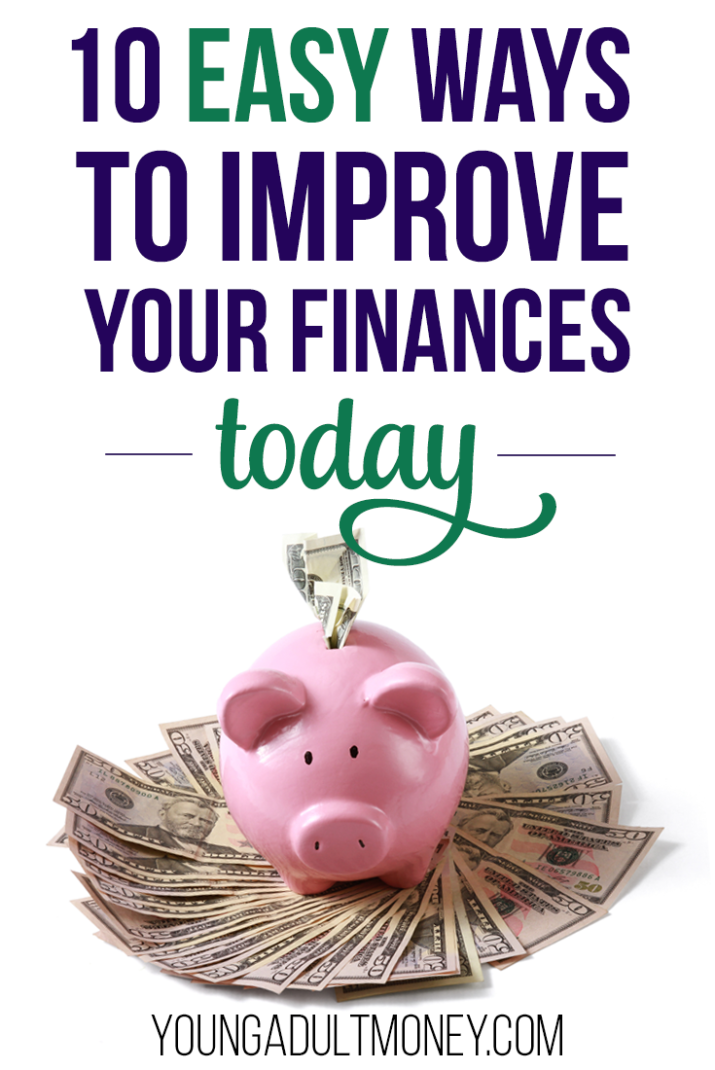 No matter where you are financially, you can always work to improve your situation. Here are 10 easy ways you can improve your finances today.