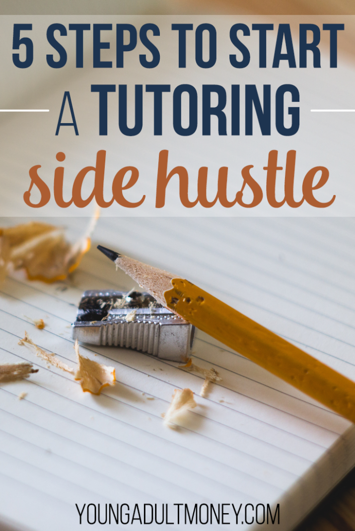 Do you like to teach? Do you want to or need to make more money? Consider starting a tutoring side hustle. Here's 5 steps to start a tutoring side hustle.