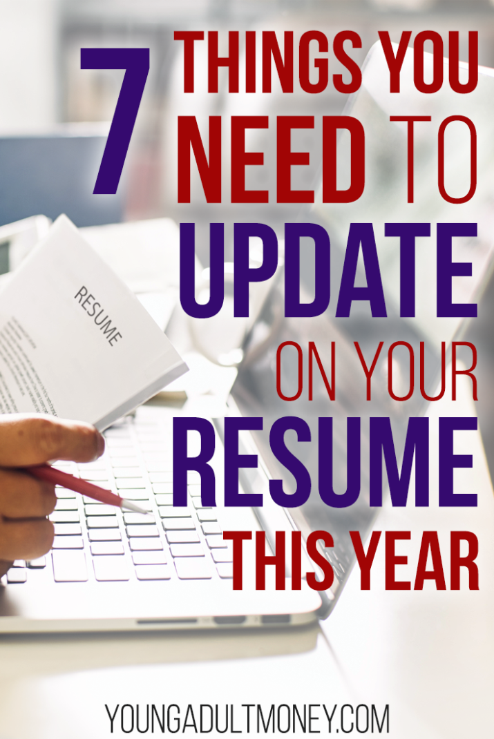7 Things You Need to Update On Your Resume This Year Young Adult Money
